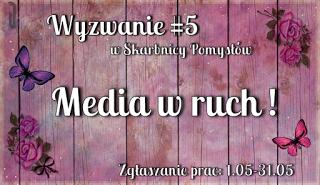 skarbnica pomysłów #5 Media w ruch!